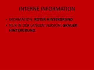 INTERNE INFORMATION