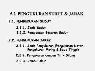5.2. PENGUKURAN SUDUT & JARAK