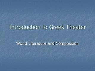 Introduction to Greek Theater
