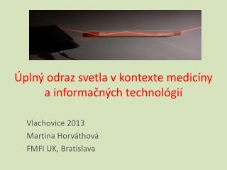 Úplný odraz svetla v kontexte medicíny a informačných technológií
