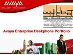 Avaya Enterprise Deskphone Portfolio