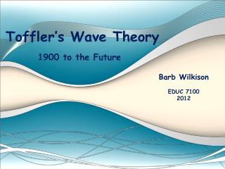 Toffler's Wave Theory