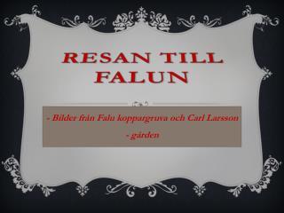 Resan till Falun