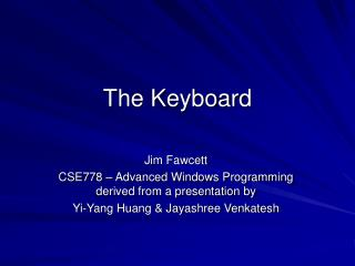 The Keyboard