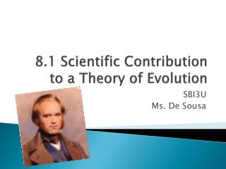 8.1  Scientific  Contribution to a  Theory  of  Evolution