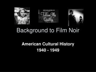 Background to Film Noir