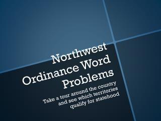 Northwest Ordinance Word Problems