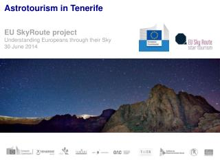 Astrotourism  in Tenerife EU  SkyRoute project Understanding  Europeans  through  their Sky