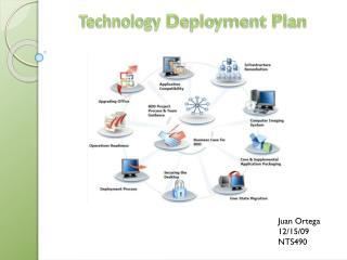 Technology  Deployment Plan