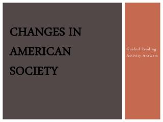 Changes in American Society