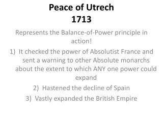 Peace of  Utrech 1713