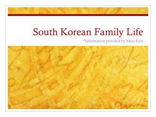 South Korean Family Life