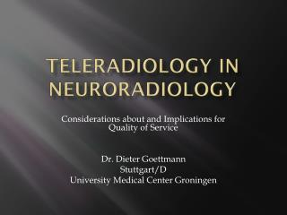 Teleradiology in Neuroradiology