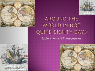 Around the World in Not Quite Eighty Days