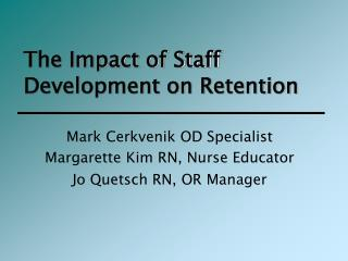 The Impact of Staff Development on Retention