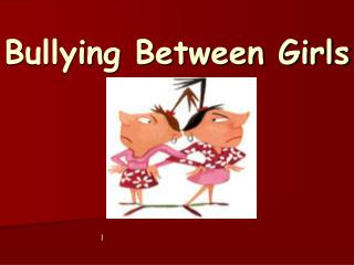 Bullying Between Girls