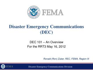 Disaster Emergency Communications  (DEC)