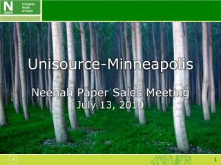 Unisource-Minneapolis Neenah Paper Sales Meeting July 13, 2010