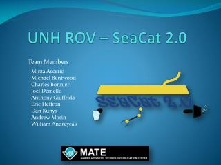 UNH ROV –  SeaCat  2.0