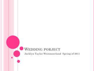 Wedding  porject