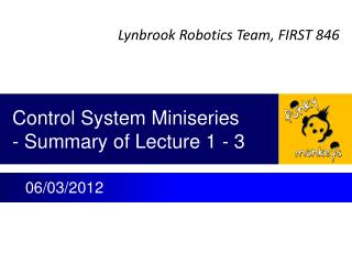 Control System Miniseries - Summary of Lecture 1 - 3