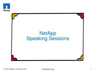 NetApp  Speaking  Sessions