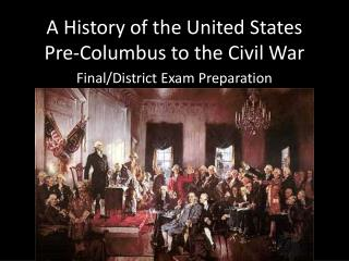 A History of the United States Pre-Columbus to the Civil War