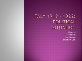 Italy 1919 – 1922: Political situation