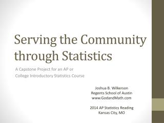 Serving the Community  through Statistics