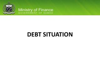 DEBT SITUATION