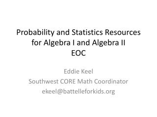 Probability and Statistics Resources for Algebra I and Algebra II EOC