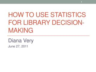 How to Use Statistics for Library Decision-making