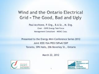 Wind and  t he Ontario Electrical Grid – The Good, Bad and Ugly