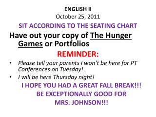 ENGLISH II October 25, 2011