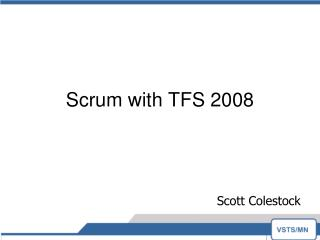 Scrum with TFS 2008