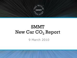 SMMT  New Car CO 2  Report