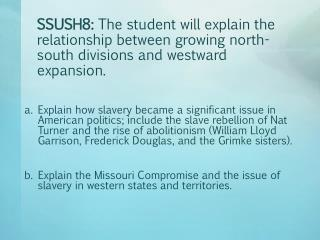 What was the role of slavery in the Southern economy?