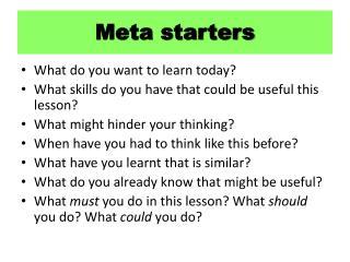 Meta starters