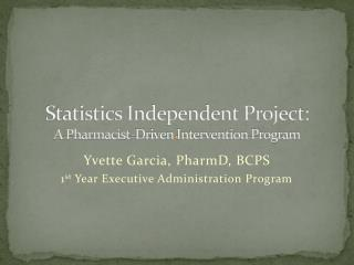 Statistics Independent Project:  A Pharmacist-Driven Intervention Program
