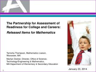 The Partnership for Assessment of Readiness for College and Careers: