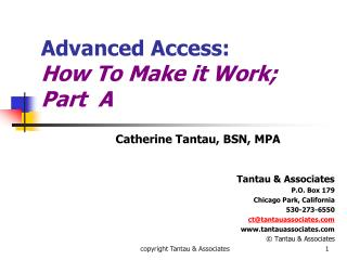 Advanced Access: How To Make it Work Part A