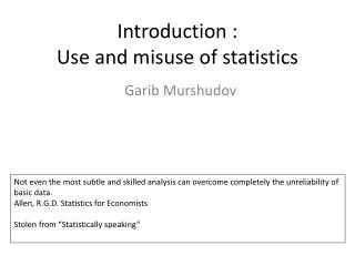 Introduction : Use and misuse of statistics