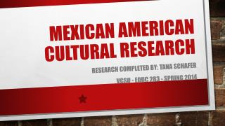 Mexican American cultural research