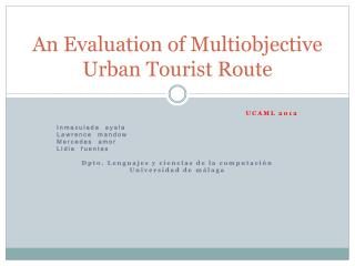 An Evaluation of  Multiobjective  Urban Tourist Route