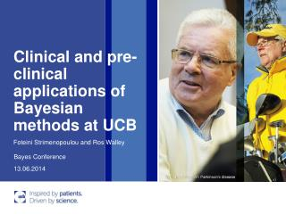 Clinical  and pre-clinical applications of Bayesian methods at UCB