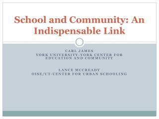 School and Community: An Indispensable Link