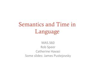 Semantics and Time in Language