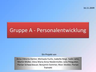 Gruppe A - Personalentwicklung
