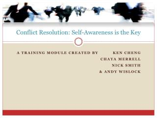 Conflict Resolution: Self-Awareness is the Key