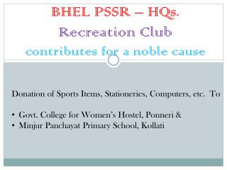 BHEL PSSR – HQs.  Recreation Club contributes for a noble cause